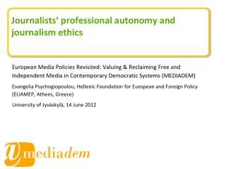 Journalists' professional autonomy and journalism ethics