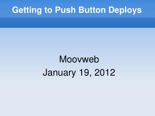Getting to Push Button Deploys