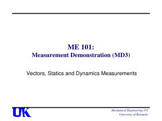 ME 101: Measurement Demonstration (MD3)
