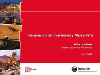 Generación de inversiones y Marca Perú
