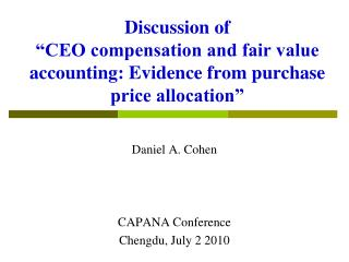 Discussion of   CEO compensation and fair value accounting: Evidence from purchase price allocation