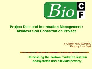 Project Data and Information Management: Moldova Soil Conservation Project