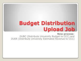 Budget Distribution Upload Job