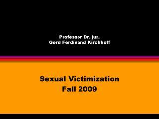 Professor Dr. jur.  Gerd Ferdinand Kirchhoff