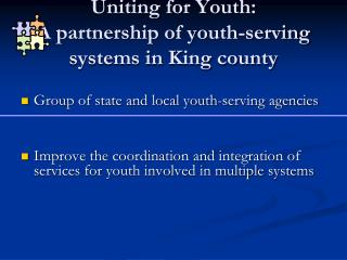 Uniting for Youth: A partnership of youth-serving systems in King county