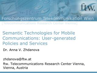 Semantic Technologies for Mobile Communications: User-generated Policies and Services