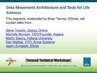 Data Movement Architecture and Tools for Life Sciences