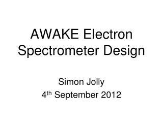 AWAKE Electron Spectrometer Design