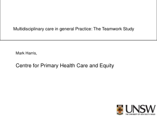 Multidisciplinary care in general Practice: The Teamwork Study