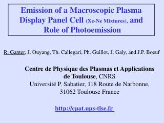 Emission of a Macroscopic Plasma Display Panel Cell  (Xe-Ne Mixtures),  and  Role of Photoemission
