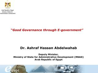 Dr. Ashraf Hassan Abdelwahab Deputy Minister,