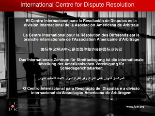 International Centre for Dispute Resolution
