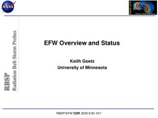 EFW Overview and Status