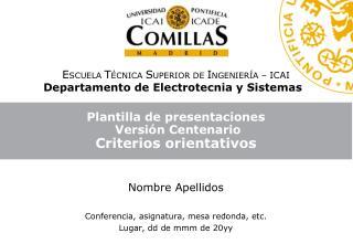 Plantilla de presentaciones  Versión Centenario  Criterios orientativos
