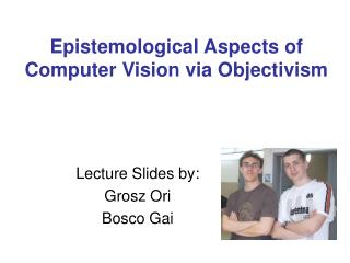 Epistemological Aspects of Computer Vision via Objectivism