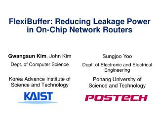FlexiBuffer : Reducing Leakage Power  in On-Chip Network Routers