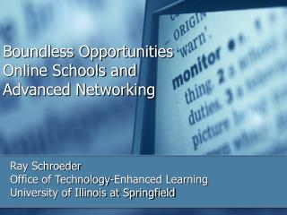 Boundless Opportunities Online Schools and  Advanced Networking