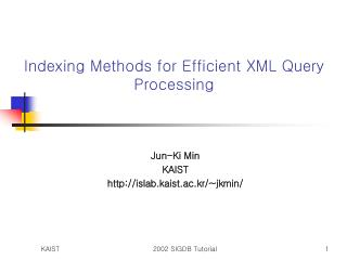 Indexing Methods for Efficient XML Query Processing