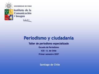 Periodismo y ciudadanía Taller de periodismo especializado Escuela de Periodismo