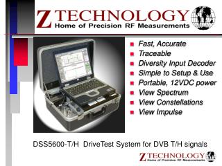 DSS5600-T/H  DriveTest System for DVB T/H signals