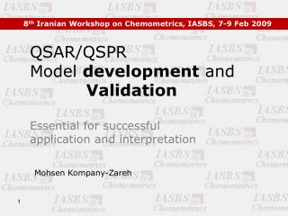 8 th  Iranian Workshop on Chemometrics, IASBS, 7-9 Feb 2009
