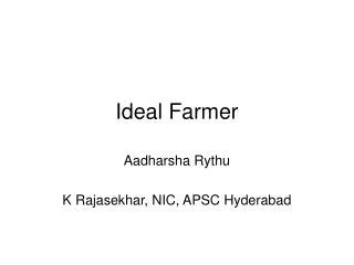 Ideal Farmer