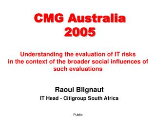 Raoul Blignaut IT Head - Citigroup South Africa