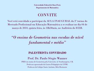 Universidade Federal de Ouro Preto  Departamento de Matemática CONVITE