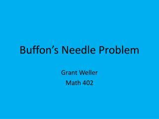Buffon s Needle Problem
