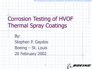 Corrosion Testing of HVOF Thermal Spray Coatings