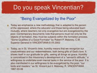 Do you speak Vincentian?