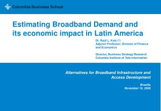 Estimating Broadband Demand and its economic impact in Latin America