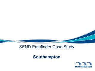 SEND Pathfinder Case Study Southampton