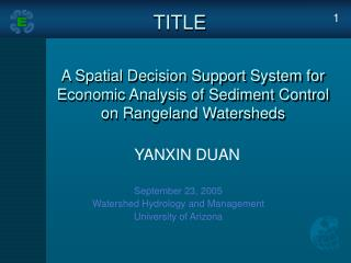 September 23, 2005 Watershed Hydrology and Management  University of Arizona