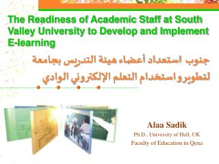 The Readiness of Academic Staff at South Valley University to Develop and Implement E-learning