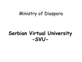 Serbian Virtual University  -SVU-