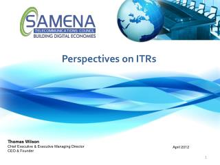 Perspectives on ITRs