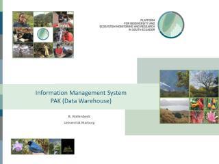 Information Management System PAK (Data Warehouse)