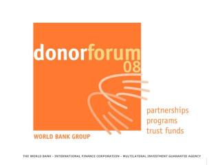 THE WORLD BANK - INTERNATIONAL FINANCE CORPORATION - MULTILATERAL INVESTMENT GUARANTEE AGENCY