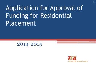Application for Approval of Funding for Residential Placement