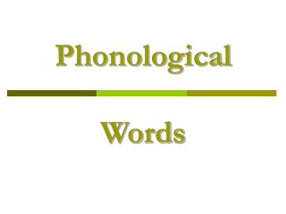 Phonological