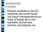 Globalizaci n  Concepto