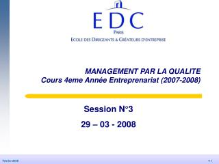 MANAGEMENT PAR LA QUALITE Cours 4eme Année Entreprenariat (2007-2008)