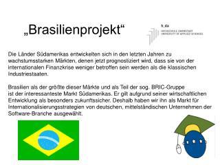 """""""Brasilienprojekt"""""""