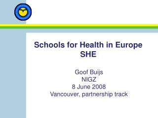 Schools for Health in Europe SHE