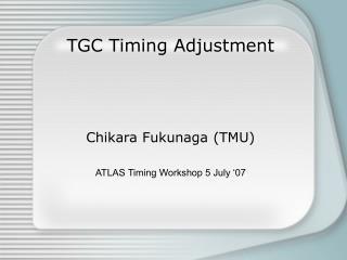 TGC Timing Adjustment