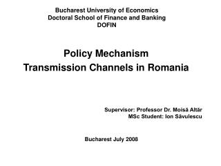 Bucharest University of Economics Doctoral School of Finance and Banking DOFIN