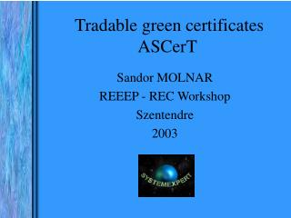 Tradable green certificates ASCerT