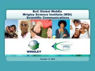 BoC Global WebEx Wrigley Science Institute (WSI)  Scientific Communications