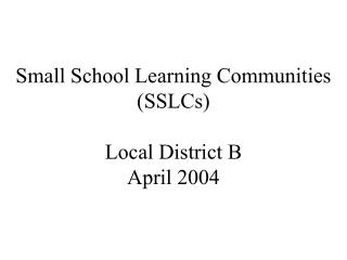 Small School Learning Communities